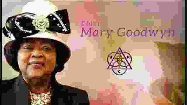 Celebration of Life For Elder Mary R Goodwin